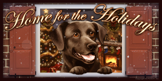 Black Lab 2_Home for the Holidays sign
